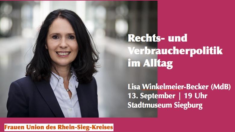Rechts- und Verbraucherpolitik im Alltag: Lisa Winkelmeier-Becker (MdB) informiert!