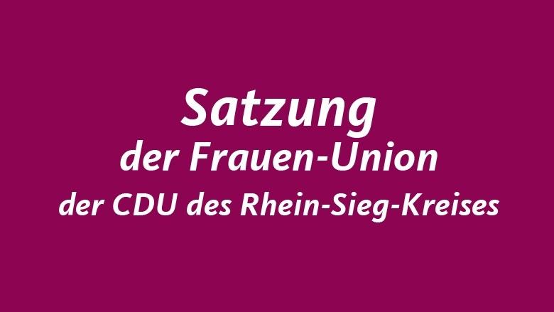 Satzung der Frauen-Union der CDU des Rhein-Sieg-Kreises